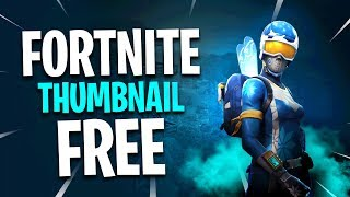 FREE Fortnite Thumbnail Template 2019!