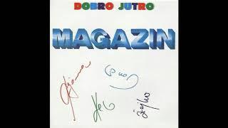 Magazin - Dobro jutro - (Audio 1989) HD
