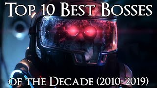 Top 10 Best Bosses of the Decade (2010-2019)