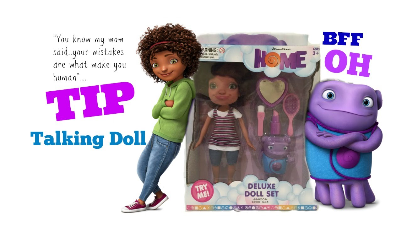 Dreamworks Home New Talking Tip Doll With Oh Unboxing Toy Review 2017 You