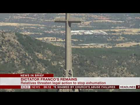 General Franco's family vow to fight back (Spain) - BBC News - 26th August 2018
