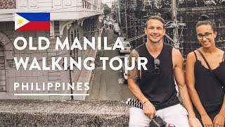 Bombs, Churches & Cemeteries   Intramuros Old Manila Walks Tour | Philippines Vlog 110, 2018