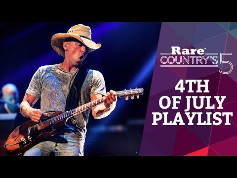 4th of July Playlist  Rare Countrys 5
