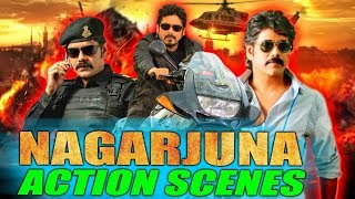 Nagarjuna (2018) Action Scenes | South Indian Hindi Dubbed Best Action Scenes
