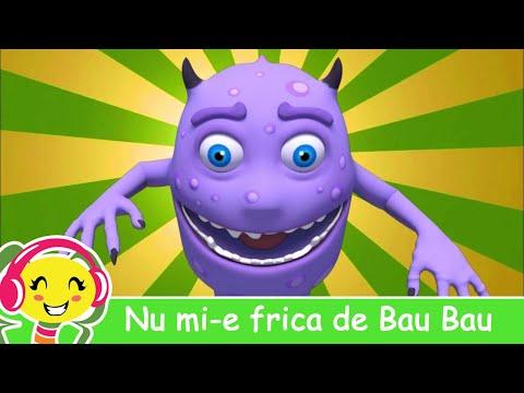 Cantecele pentru copii - Nu mi-e frica de Bau Bau