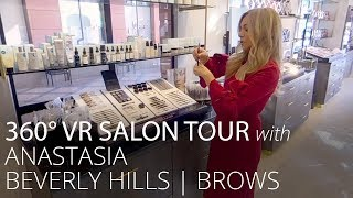 360°  VR Tour with Anastasia Beverly Hills: Brows | Feelunique