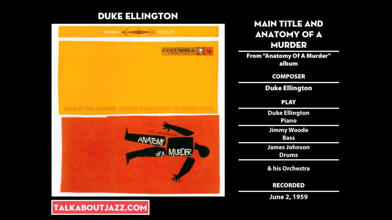 Jazz Goes To Movies Duke Ellington Main Title And Anatomy Of A