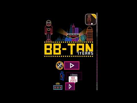 BBTAN : 7YEARS / (✨New Game✨) By 111%