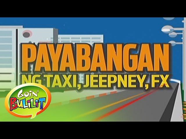 Goin' Bulilit: Taxi vs. Jeepney vs. FX