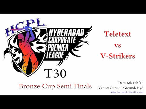 HCPL T30 bronze Cup SemiFinals match || Tele Text vs V-Strikers