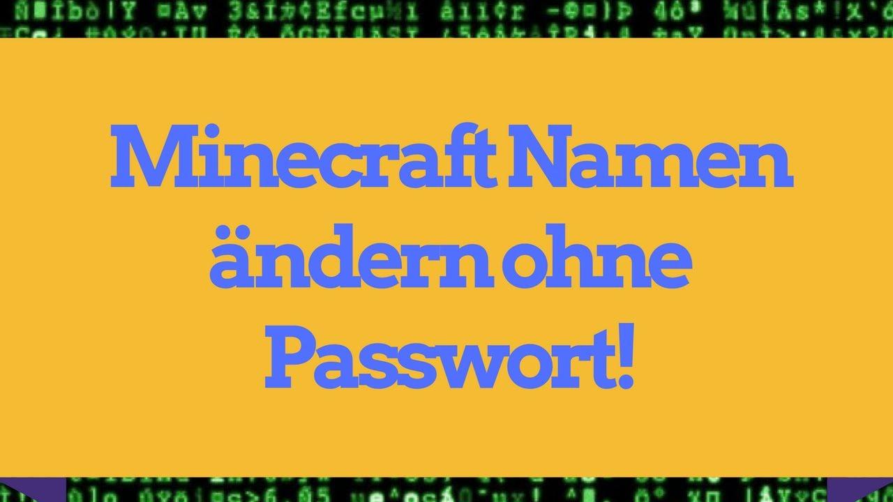 MINECRAFT NAMEN ÄNDERN OHNE PASSWORT YouTube - Minecraft namen andern ohne mojang