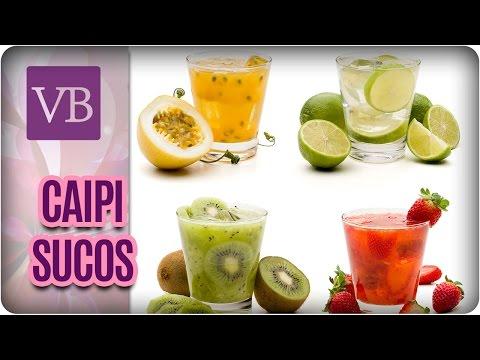 Caipi Sucos: Drinks Com Frutas - Você Bonita (21/04/17)