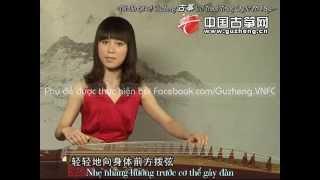 """[Vietsub - Dạy chơi Guzheng] Bài 1: Mở đầu & """"Tuo"""""""