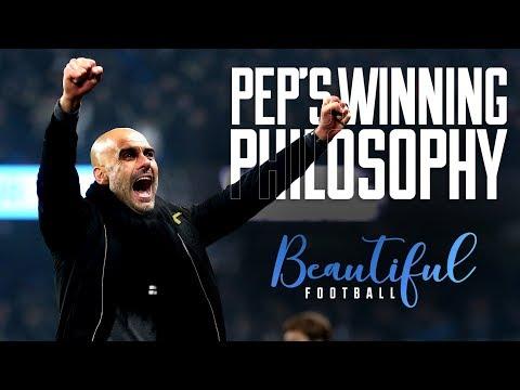 Guardiola's Football Philosophy  Man City Premier League Champions