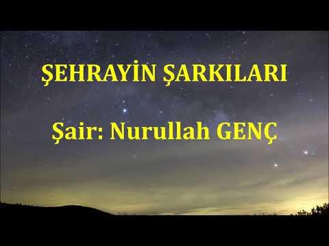 Şehrayin Şarkıları / Nurullah Genç / Şiirin Sesi