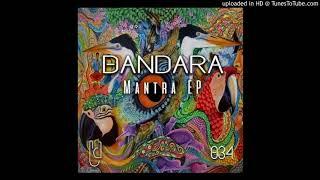 Dandara - Mantra (Elfenberg Remix)