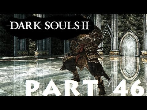 Dark Souls 2 Sotfs Part 46 Memory Of The Old Iron King Youtube