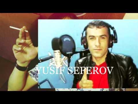YUSIF SEFEROV TUT ELIMDEN +