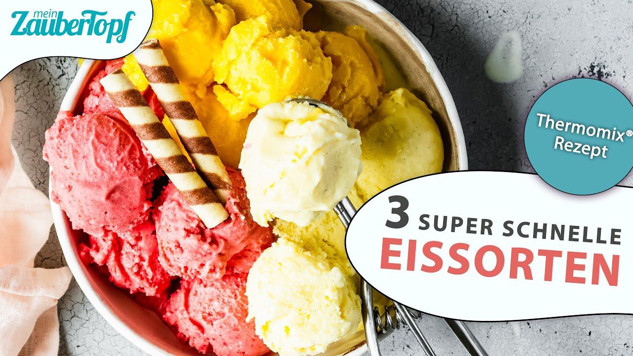 😍😍 SUPER cremiges Thermomix® Eis: Das sind die 3 BESTEN Sorten 🍦  Thermomix® Rezept