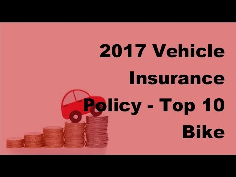 2017-vehicle-insurance-policy-|-top-10-bike-insurance-policies
