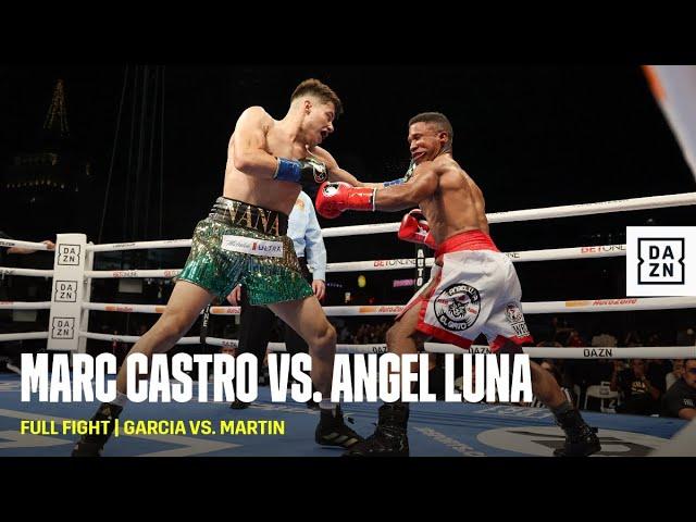FULL FIGHT   Marc Castro vs. Angel Luna