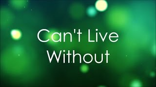 Hollyn - Can't Live Without Lyric Video