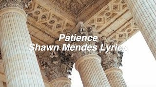 Patience || Shawn Mendes Lyrics