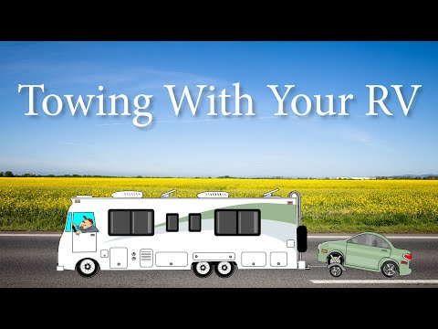 Learn The Proper Way To Load And Tow With Your RV