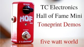 TC Electronics Hall of Fame Mini Toneprint Demos
