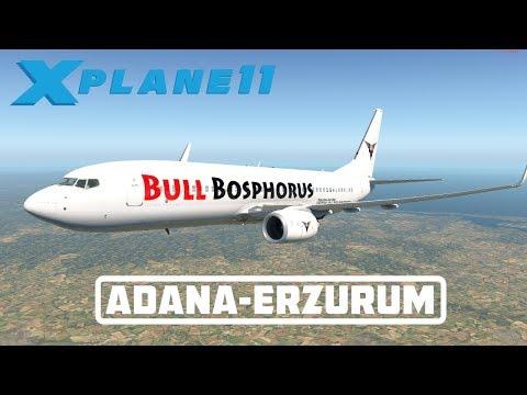 X-PLANE 11 | FLIGHT ADANA - ERZURUM | B737 BULL BOSPHORUS | YOUTUBE AND TWITCH LIVE STREAM