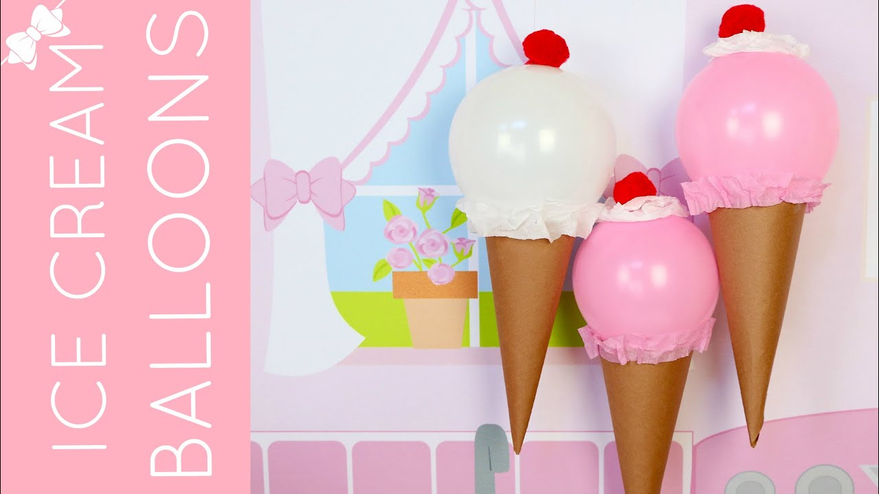 How To Make Diy Ice Cream Cone Balloons For Birthday