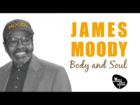 James Moody - Body & Soul & Other Hits