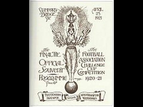 1921 FA Cup Final - Tottenham 1 Wolves 0