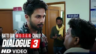 Dialogue Promo 3:Batti Gul Meter Chalu   Shahid Kapoor, Shraddha Kapoor, Divyendu Sharma,Yami Gautam