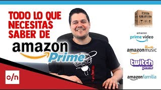 Que es Amazon Prime. Amazon video, Amazon music, Twitch prime y envios rapidos.