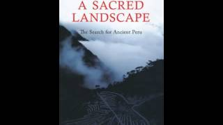 History Book Review: A Sacred LandscapeThe Search for Ancient Peru by Hugh Thomson