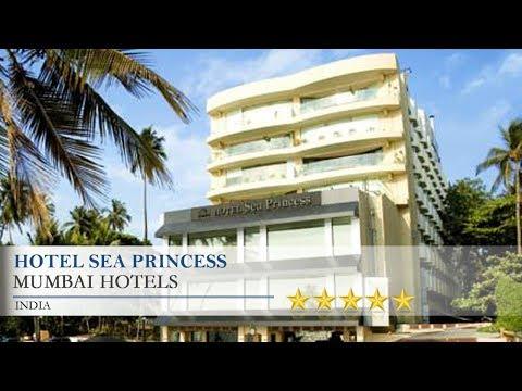 Hotel Sea Princess - Mumbai Hotels, India