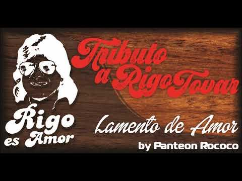Rigo Tovar (Tributo) - Panteón Rococo - Lamento de Amor