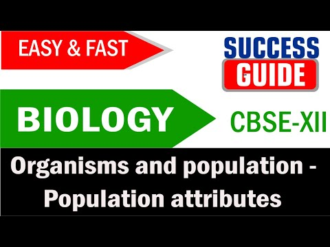 CBSE XII Biology Organisms and population -5 Population attributes - Success Guide thumbnail