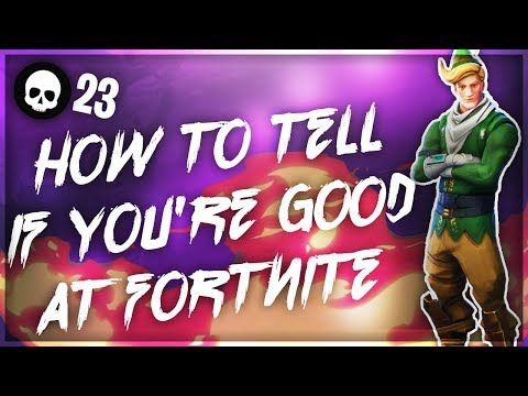 How To Determine If You Are A Good/Top Fortnite Player! (Battle Royale Stats + Tips)