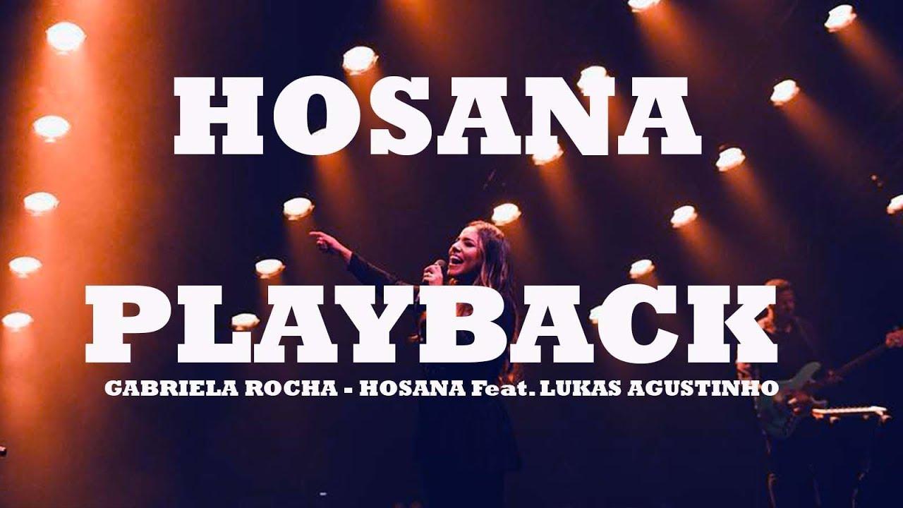 HOSANA -  PLAYBACK - GABRIELA ROCHA   MÚSICA NOVA -  LEGENDADO by Cicero Euclides