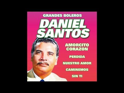 Daniel Santos - No Me Quieras Tanto