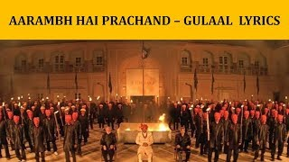 Aarambh Hai Prachand – Gulaal Lyrics [HINDI | ROM | ENG] | Piyush Mishra