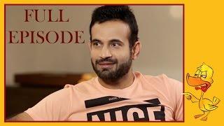 Irfan Pathan & Vikram Sathaye | Episode 4 | What The Duck