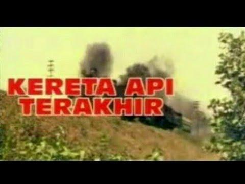 Download Kereta Api Yang Terakhir|Full Movies 480p