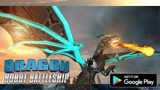 Best Android Game 2018 | Flying Dragon Transformation Robot Battleship Game
