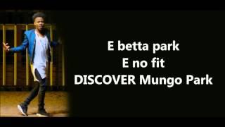 vuclip Korede Bello - Mungo Park Lyrics VERIFIED