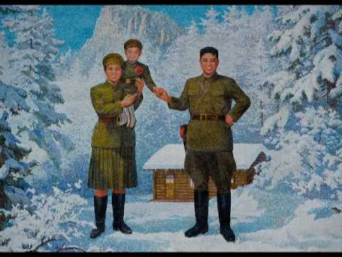 North Korean Song: The General is the son of Guerrillas