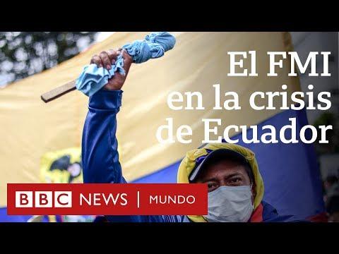 Cuál es el papel del FMI en la crisis de Ecuador | BBC Mundo