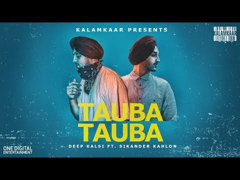 TAUBA TAUBA (FULL VIDEO) | DEEP KALSI FT. SIKANDER KAHLON (NO DAYS OFF - EP) | KALAMKAAR